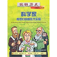 Scientists and Their Mind-Blowing Experiments.(Chinese Edition)