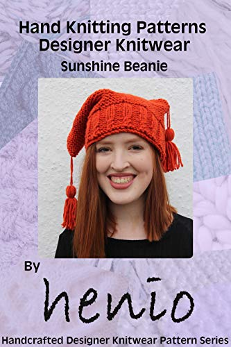 Hand Knitting Pattern: Designer Knitwear: Sunshine Beanie (Henio Handcrafted Designer Knitwear Single Pattern Series Book 1) (English Edition)