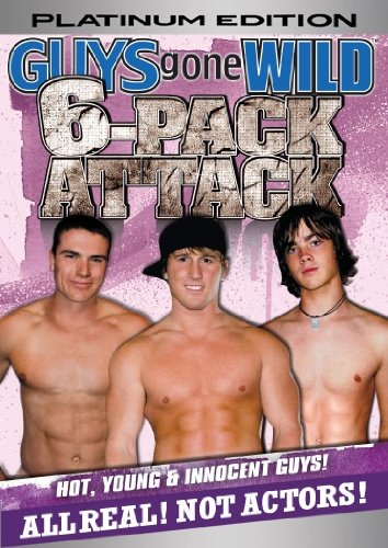 GUYS GONE WILD 6-Pack Attack