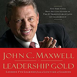 Leadership Gold                   By:                                                                                                                                 John C. Maxwell                               Narrated by:                                                                                                                                 Wayne Sheppard                      Length: 3 hrs and 23 mins     193 ratings     Overall 4.6