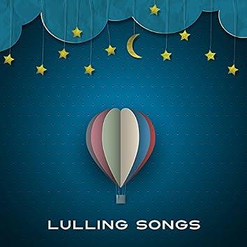 Lulling Songs – Instrumental Lullabies for Sleep, Peaceful Mind, Calm Kid, Night Melodies, Calmness, Deep Sleep