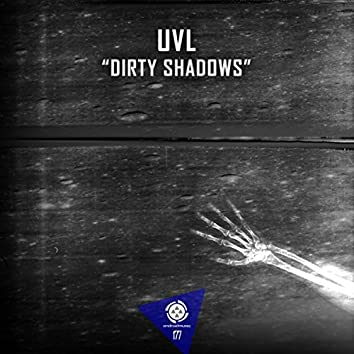 Dirty Shadows