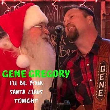 I'll Be Your Santa Claus Tonight