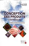 Conception des produits cosmétiques - Formulations innovantes