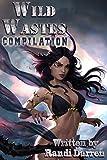 Wild Wastes: Compilation: Yosemite's Founding (Books 1-3)