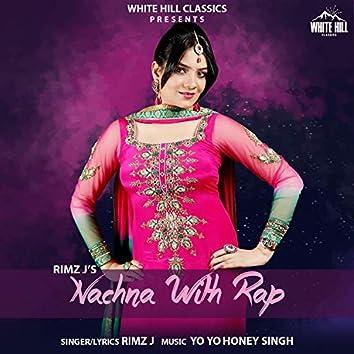 Nachna With Rap