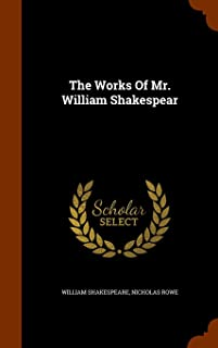 The Works of Mr. William Shakespear