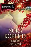 Hochzeit im Herbst von Nora Roberts
