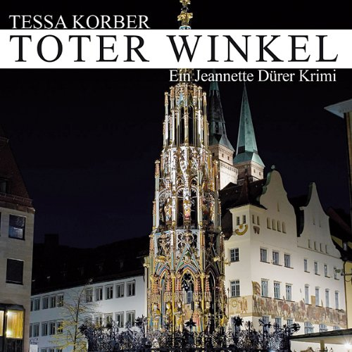 Toter Winkel. Ein Jeannette Dürer Krimi Titelbild