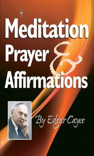 Meditation, Prayer & Affirmation (English Edition)