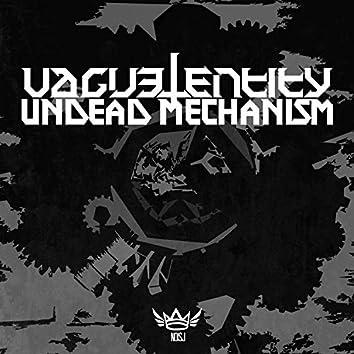 Undead Mechanism