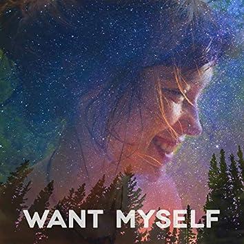 Want Myself
