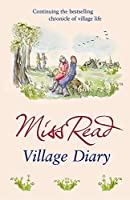 Village Diary: The second novel in the Fairacre series