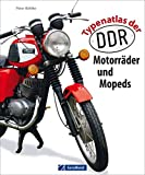 Typenatlas der DDR Motorräder und Mopeds