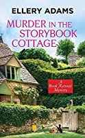 Murder in the Storybook Cottage (Book Retreat Mystery)