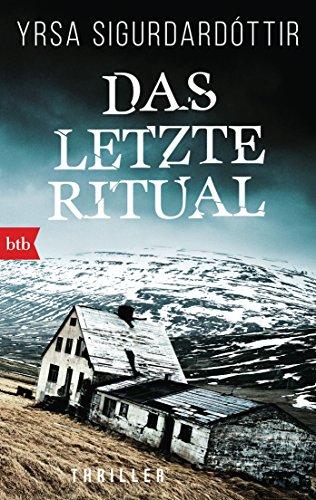 Das letzte Ritual: Thriller (Dóra Gudmundsdóttir ermittelt 1)