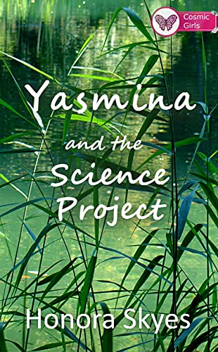 Yasmina and the Science Project (Cosmic Girls Book 2) (English Edition)