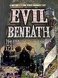 Evil Beneath
