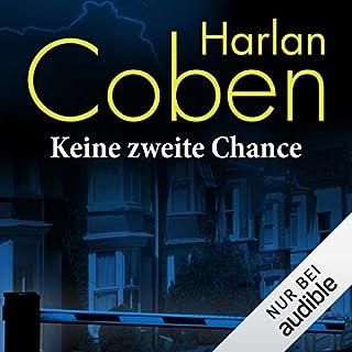 Keine zweite Chance                   Autor:                                                                                                                                 Harlan Coben                               Sprecher:                                                                                                                                 Detlef Bierstedt                      Spieldauer: 12 Std. und 32 Min.     726 Bewertungen     Gesamt 4,4