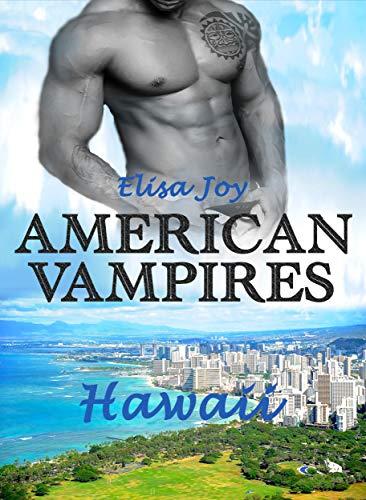 American Vampires 12: Hawaii