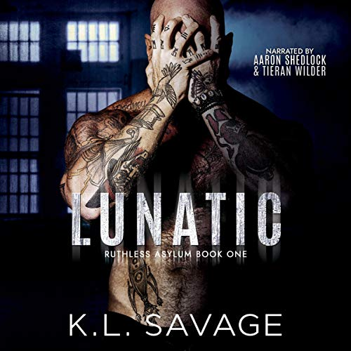 Lunatic Audiobook By K.L. Savage cover art