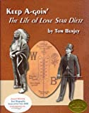 Keep A-Goin: The Life of Lone Star Dietz