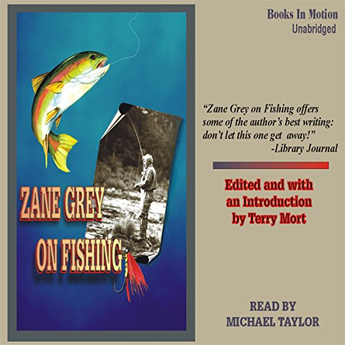 Zane Grey on Fishing audiobook cover art