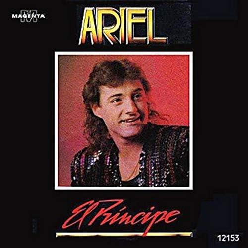 """Ariel """"El Principe"""""""
