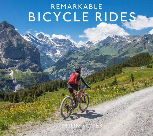 Remarkable Bicycle Rides