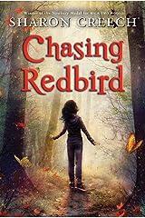 Chasing Redbird Kindle Edition