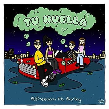 Tu Huella (feat. Barlog)