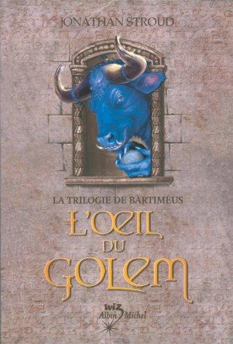L'Oeil du golem : La Trilogie de Bartiméus 2 (Wiz) (French Edition)