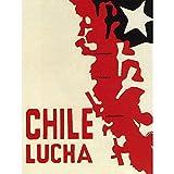 Propaganda Chile Freedom Pinochet Fight Revolution War Art