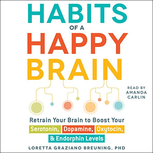 Habits of a Happy Brain audiobook cover art