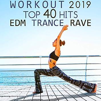 Workout 2019 Top 40 Hits EDM Trance Rave (3hr DJ Mix)