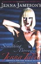 Jenna Tales: Something Borrowed by Jenna Jameson (2008-05-01)