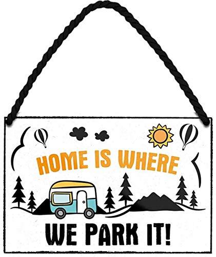 N / A Home is Where we Park it! HS483 - Cartel de chapa para caravana (18 x 12 cm)