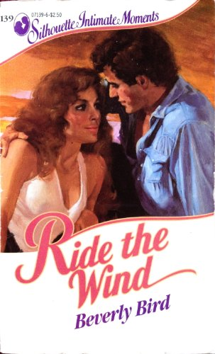 Ride the Wind (Silhouette Intimate Moments)