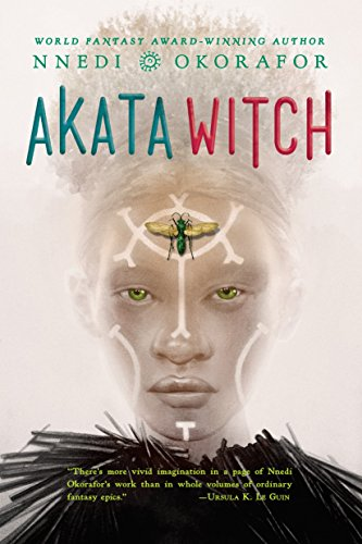 Akata Witch by [Nnedi Okorafor]