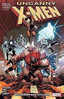 Uncanny X-Men: Wolverine And Cyclops Vol. 2 (Uncanny X-Men (2018-2019)) by [Matthew Rosenberg, Salvador Larroca, Whilce Portacio, Carlos Gomez, Carlos Villa]