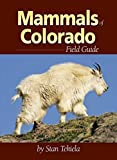 Mammals of Colorado Field Guide (Mammal Identification Guides)