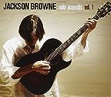 Solo Acoustic, Volume 1 von Jackson Browne
