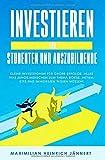 Investieren für Studenten und Auszubildende: Kleine Investitionen für große Erfolge: