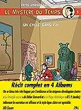 Le Mystere du Temps - Intégrale des 4 Albums