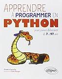 Apprendre à Programmer en Python pour Jeunes Débutants de 7 à 97 Ans
