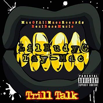 Trill Talk (feat. Lay-Mac)