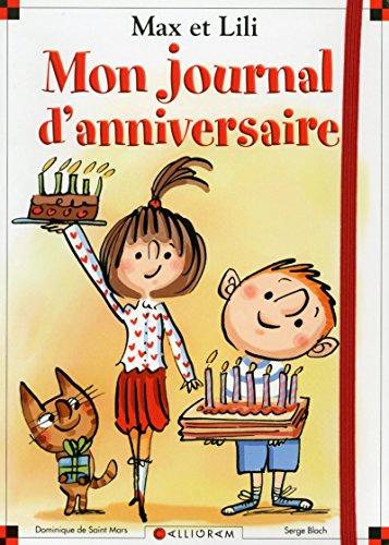 Mon journal d'anniversaire - Carnet Max et Lili