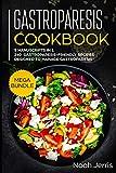 """Gastroparesis Cookbook: MEGA BUNDLE €"""" 5 Manuscripts in 1 €"""" 240+ Gastroparesis -friendly recipes designed to manage Gastroparesis"""