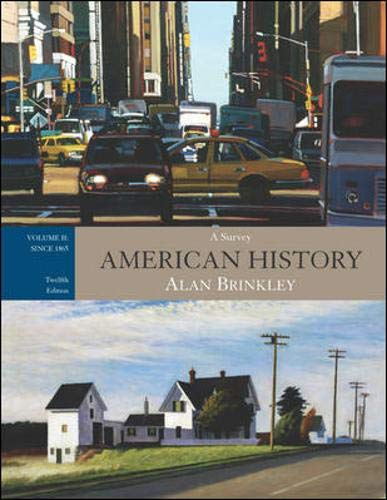 American History: A Survey, Vol. 2: Since 1865, with Primary Source Investigator