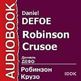 Robinson Crusoe [Russian Edition] - Format Téléchargement Audio - 6,93 €